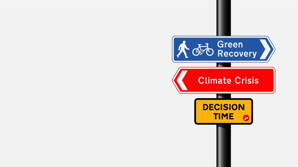A graphic of three road signs on a pole reading Green Recovery, Climate Crisis, and Decision Time